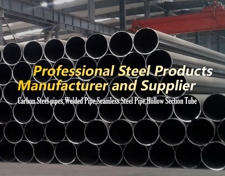 Welded Pipe,Seamless Steel Pipe,Carbon Steel Pipe,Hollow Section Tube,Oil Tube & Casing......