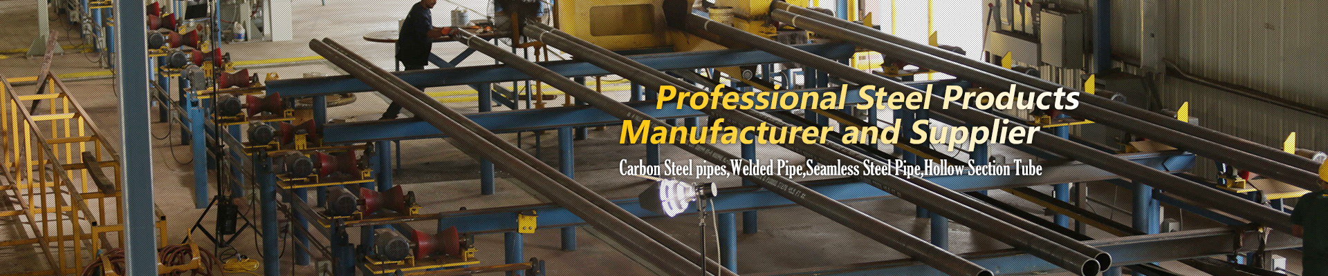 Quality Assranc,China Professional Manufacturer & Supplier of Carbon Steel pipes